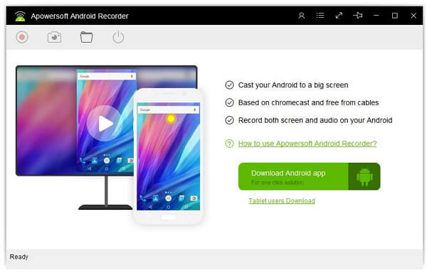 Launch the Apowersoft Android Recorder