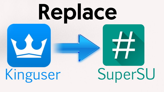 Replace Kinguser to SuperSU
