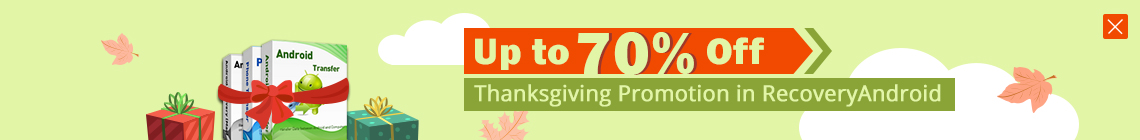 Thanksgiving Holiday RecoveryAndroid Sales Promotion
